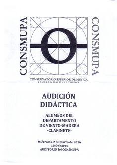 Audición didáctica departamento de viento-madera -clarinete-, día 02 de marzo de 2016. Conservatorio Superior de Música Eduardo Martínez Torner.