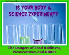 Food additives, GMO's, and the importance of Organic food, by www.aunaturalenut...