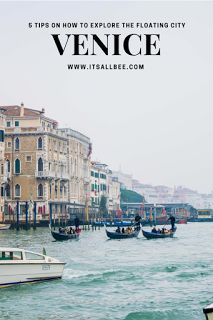 A Weekend in Venice (+ 5 Tips On Exploring Without Blowing The Budget) | Its All Bee