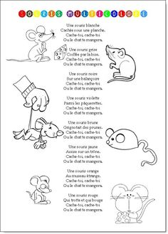 A kindergarten song with only 3 verses in its original version (white mouse, brown mouse, gray mouse) but found in an augmented version on the right-hand side. Math Songs, Kindergarten Songs, Preschool Songs, Kids Songs, Teaching French, Preschool Behavior, French Poems, Winter Songs, Poems