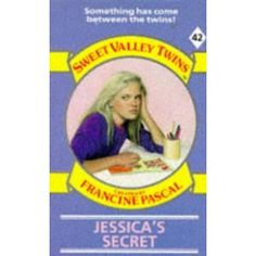 Jessica's Secret, Sweet Valley Twins – Francine Pascal