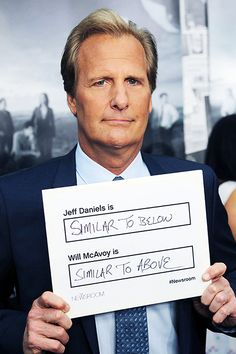 Jeff Daniels holds up a confusing sign at the premiere of The Newsroom Season 2 in Hollywood on July 10. Sorry, Jeff, but the correct answers are AWESOME and A JERK.