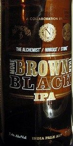 "The Alchemist/Ninkasi/Stone collaboration - ""More Brown than Black IPA"".  heavenly."