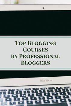 Top Blogging Courses by Professional Bloggers from a bloggers point of view who has tried them all. Have you taken these blogging courses? via @SLM016