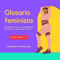 #feminismo #diccionario #abecedario #mujeres #mujeresreales #interseccionalidad #patriarcado #actitud #educaciónfeminista #empoderamientofemenino #cathaysalopez Website, Blog, Socialism, Social Justice, Patriarchy, Human Rights, Feminism, Attitude
