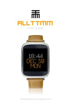 ALLTTMM to Wear #AndroidWear #watchface