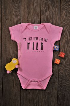3180fdbb1 I'm Just Here for the Milk bodysuit, Funny Baby Clothes, Baby Shower