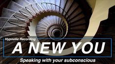 Hypnotic recording - A New You