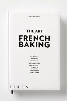 The Art of French Baking from Anthropologie