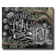 Let Your Light Shine, Chalk Art, Chalkboard Art, Scripture Art, Scripture Print, Bible Verse Art, Bible Verse Print, Mason Jar, Fireflies, by TheWhiteLime on Etsy https://www.etsy.com/listing/218375490/let-your-light-shine-chalk-art