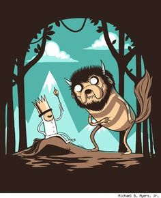 Where the Wild Things Are [Finn & Jake]