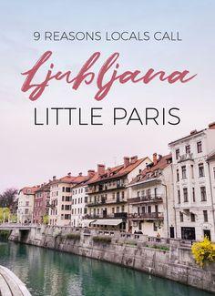 9 Reasons Locals call Ljubljana their 'little Paris' | Jayde Archives