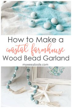 This tutorial shows you how to make a wood bead garland with a coast farmhouse style! The additional ombre look and tassels adds more interest, making this diy wood bead garland perfect for many home decor styles! Beach Crafts, Summer Crafts, Crafts To Make, Diy Crafts, Wood Bead Garland, Diy Garland, Beaded Garland, E Craft, Craft Ideas