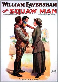 Theatrical poster for the silent film The Squaw Man (1914).