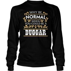 It's Good To Be DUGGAR Tshirt #gift #ideas #Popular #Everything #Videos #Shop #Animals #pets #Architecture #Art #Cars #motorcycles #Celebrities #DIY #crafts #Design #Education #Entertainment #Food #drink #Gardening #Geek #Hair #beauty #Health #fitness #History #Holidays #events #Home decor #Humor #Illustrations #posters #Kids #parenting #Men #Outdoors #Photography #Products #Quotes #Science #nature #Sports #Tattoos #Technology #Travel #Weddings #Women