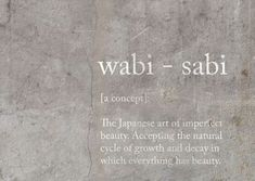 wabi sabi definition - yes!