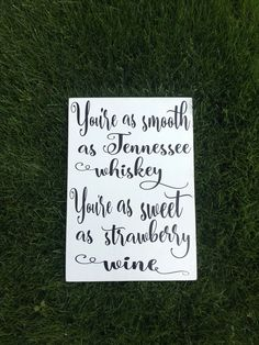 You're as smooth as Tennessee whiskey You're as sweet as strawberry wine wood sign-Wedding bar decor-Wedding signage -Song Lyric sign by ByMeSherrieMarie on Etsy Flower Decorations, Wedding Decorations, Decor Wedding, Wedding Ideas, Market Day Ideas, Smooth As Tennessee Whiskey, Cool Art Projects, Outside Wedding, Wedding Signage