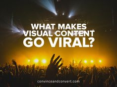 What Makes Visual Content Go Viral