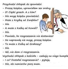 SPOWIEDŹ JEST TAKA POŻYTECZNA. ;) - Stylunio.pl Polish Memes, Weekend Humor, Man Humor, Fun Learning, Cringe, Motto, Family Guy, Jokes, Motivation