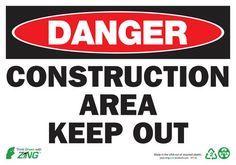 Sign, Danger Construction Area, 7x10, Aluminum