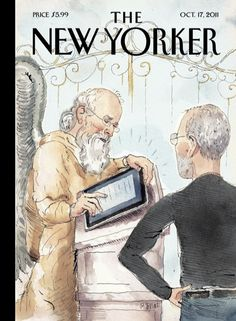 The cover of the October 17, 2011, issue of The New Yorker   http://www.newyorker.com/online/blogs/newsdesk/2011/10/steve-jobs-new-yorker-cover.html