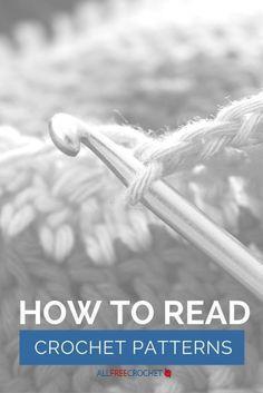 How to Read Crochet Patterns ☂ᙓᖇᗴᔕᗩ ᖇᙓᔕ☂ᙓᘐᘎᓮ http://www.pinterest.com/teretegui