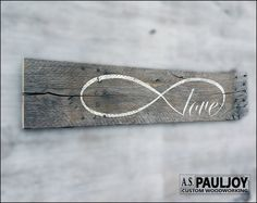 LOVE INFINITY. This is a beautiful, hand painted sign on recycled rustic naturally distressed oak pallet wood. Perfect for that Valentines Day gift