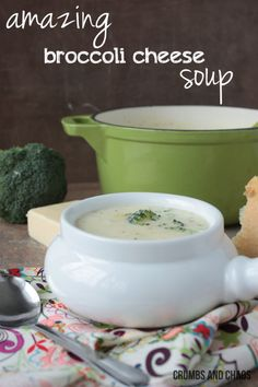 Broccoli Cheese Soup Recipe - Crumbs and Chaos