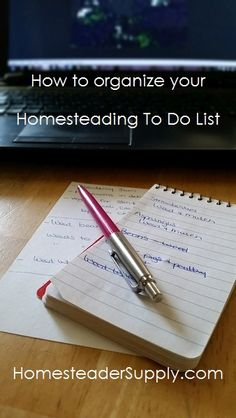 How to organize your Homestead To Do List