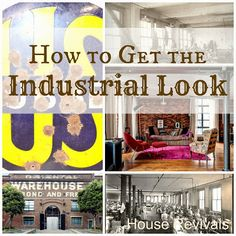 House Revivals: How to Bring Vintage Industrial Style into Your Home