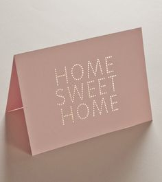 HOME SWEET HOME — Studio Sarah