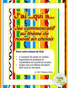 $ challenging oral chain activity for up to 20 students about Lunar (Chinese) New Year vocabulary themed activity. Provides students with excellent exposure to circumlocution and practice with oral interaction, as the clues are described in French and not simply translated.