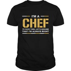 Get yours cool I'm A Chef Save Best Gift Shirts & Hoodies.  #gift, #idea, #photo, #image, #hoodie, #shirt, #christmas