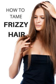 how to make hair less dry and frizzy