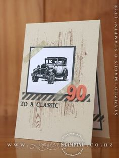 card car old ford scripty numbers 90 birthday gentleman Guy Greetings stampin up SU - a classic 90th Birthday Cards, 90th Birthday Parties, Birthday Cards For Men, Handmade Birthday Cards, Man Birthday, Birthday Greetings, Tarjetas Stampin Up, Stampin Up Karten, Stampin Up Cards
