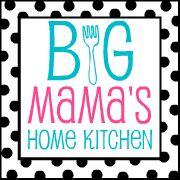 Big Mama's Home Kitchen: Recipes   http://www.bigmamashomekitchen.com/p/recipes.html