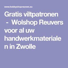 Gratis viltpatronen  - Wolshop Reuvers voor al uw handwerkmaterialen in Zwolle