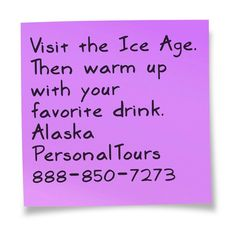 Glacier Bay National Park, National Parks, Ice Age, Sticky Notes