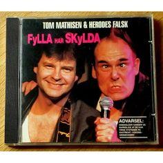 Tom Mathisen & Herodes Falsk: Fylla har skylda (CD) - Norwegian