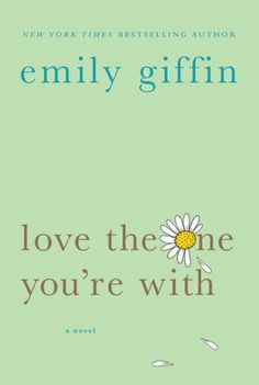 LOVE Emily Giffin