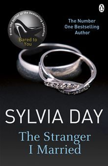 The Stranger I Married - the classic erotic romance - by Sylvia Day - author of the sensational international bestselling Bared to You, first book in the Crossfire series - is a tale…  read more at Kobo.