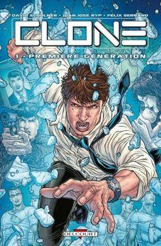 Comics - CLONE T.1 ; PREMIERE GENERATION de SCHULNER DAVID et RYP JUAN-JOSE - 15.15€ (-5%) sur sauramps.com #clone #comics #delcourt