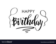 Happy Birthday Greetings, Birthday Greeting Cards, Happy Birthday Typography, Birthday Letters, Lettering Design, Google Images, Messages, Quotes, Quotations