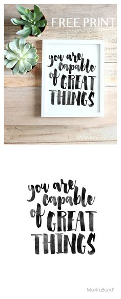 Free You Are Capable Of Great Things Printable #247moms