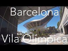 Barcelona - Vila Olímpica Etc (Stabilised GoPro Hero 4 Silver) - YouTube