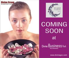World-class spa facility 'Plume' is coming at #DivineBusinessPark, #Kurukshetra to live with the rejuvenated body & senses.