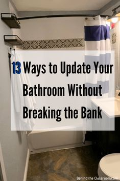 13 Ways to Update Your Bathroom Without Breaking the Bank - Behind the Classroom Over The Toilet Cabinet, Waterfall Shower, Shelf System, Hand Held Shower, Best Blogs, Small Bathroom, Bathrooms, Sink Faucets, Behind