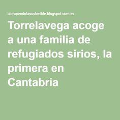 Torrelavega acoge a una familia de refugiados sirios, la primera en Cantabria