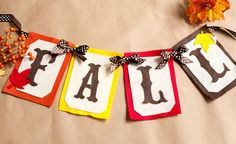 DIY Fall Banner Seems easy enough to make. Would be cute on office door, or somewhere in the library. Could say any number of things.
