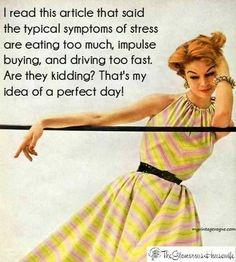 The best day ever! Minus the impulse buying.Kelvin tells me I am too cheap for that lol Retro Humor, Vintage Humor, Retro Funny, Funny Vintage, I Smile, Make Me Smile, Haha, Funny Quotes, Funny Memes